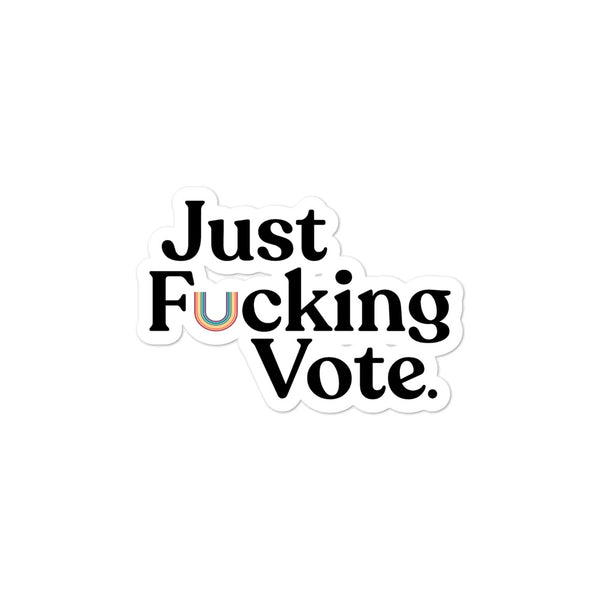 Just Fucking Vote Stickers