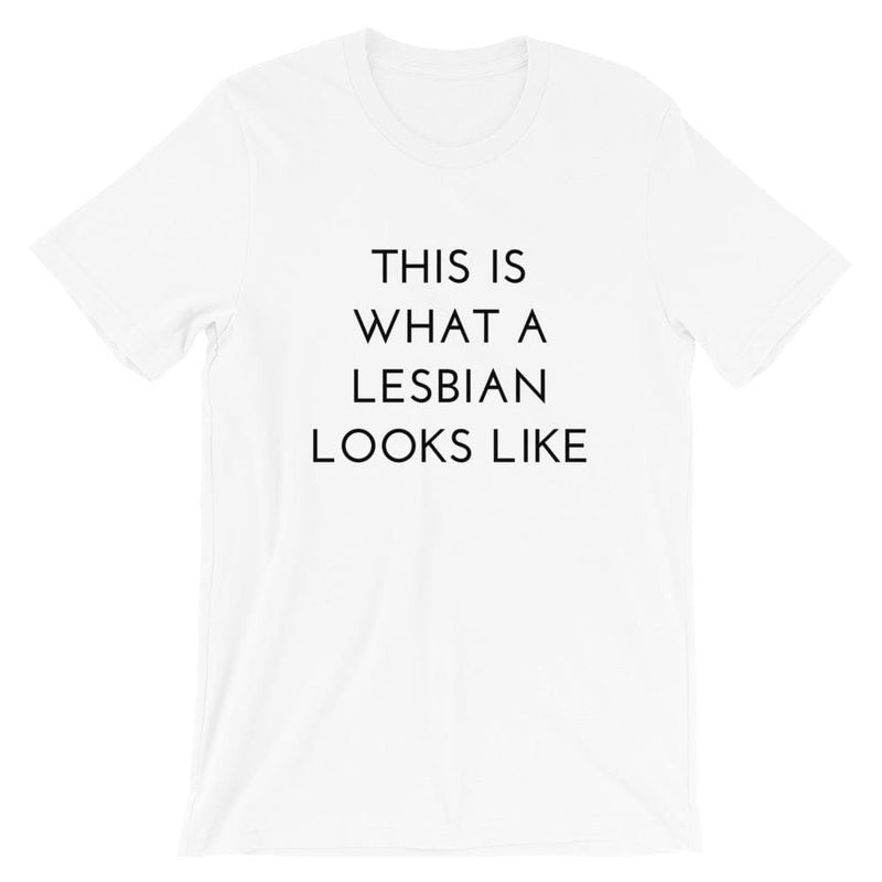 What a Lesbian Looks Like T-Shirt