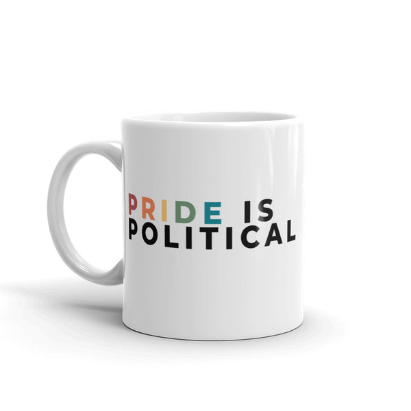 Pride is Political Mug