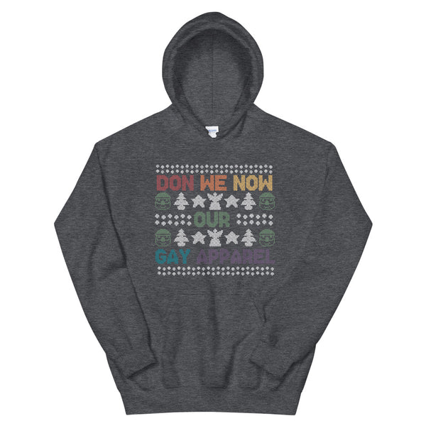 Don We Now Our Gay Apparel Hoodie