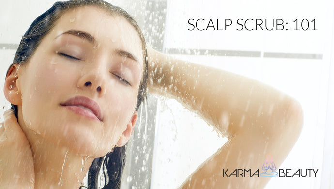 Scalp Scrubs 101