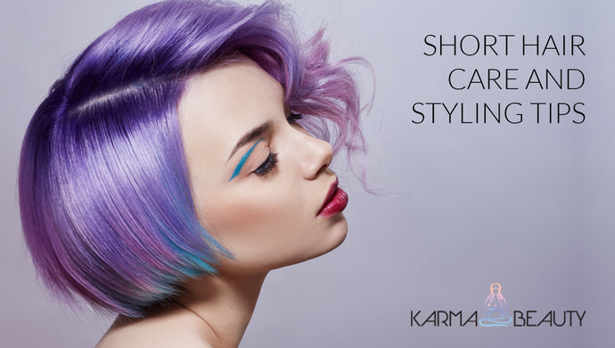 Short Hair Care & Styling Tips