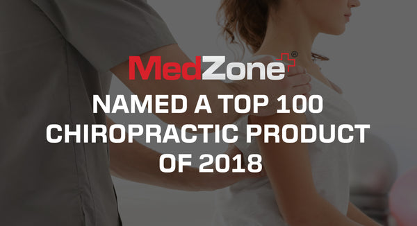 MedZone Named A Top 100 Chiropractic Products of 2018