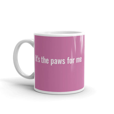 It's the paws for me - pink mug - Pup Wax dog paw wax and dry dog nose balm