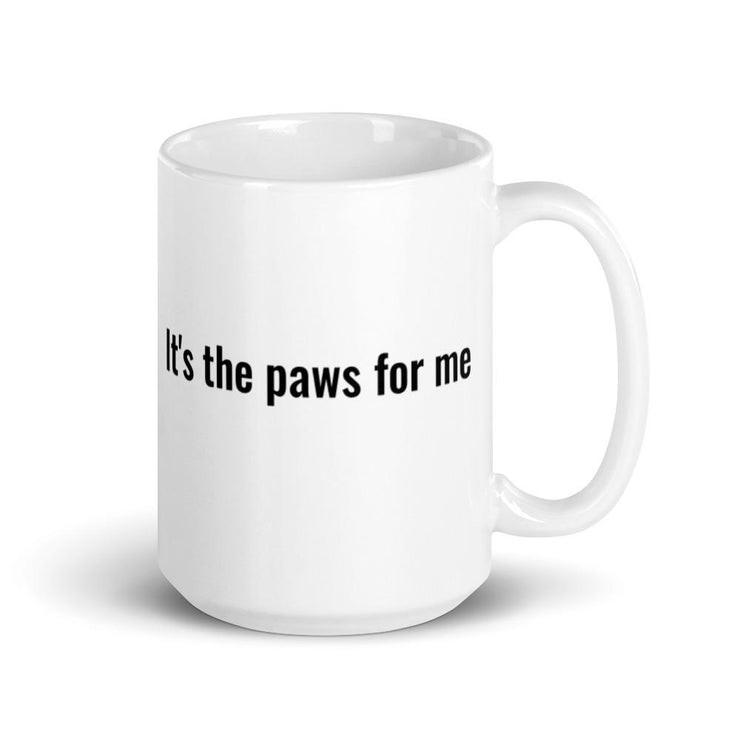 It's the paws for me - white mug - Pup Wax dog paw wax and dry dog nose balm