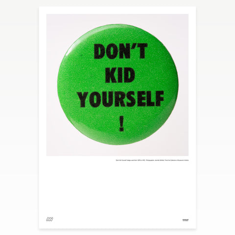 "Green badge ""Don't kid yourself!"""