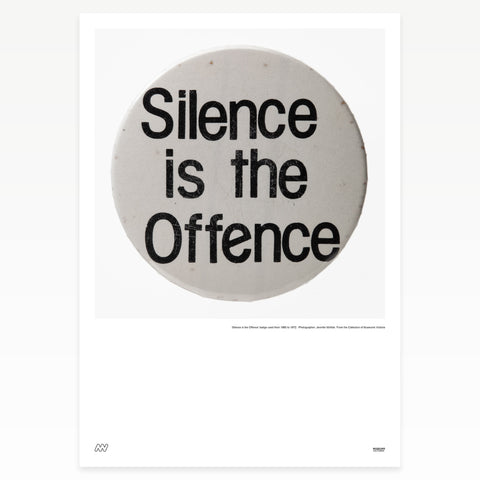 "White badge ""Silence is the offence"""