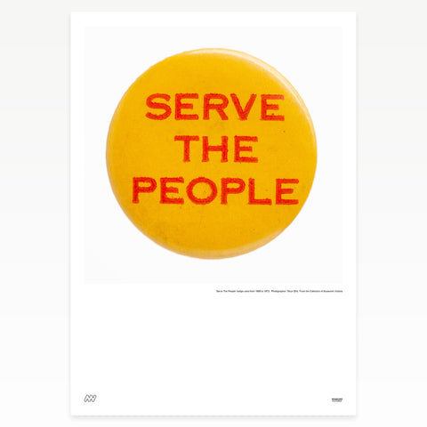 "Yellow badge ""Serve the people"""