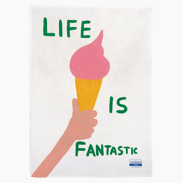 Life is Fantastic Tea Towel (David Shrigley)