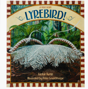 Lyrebird: A True Story
