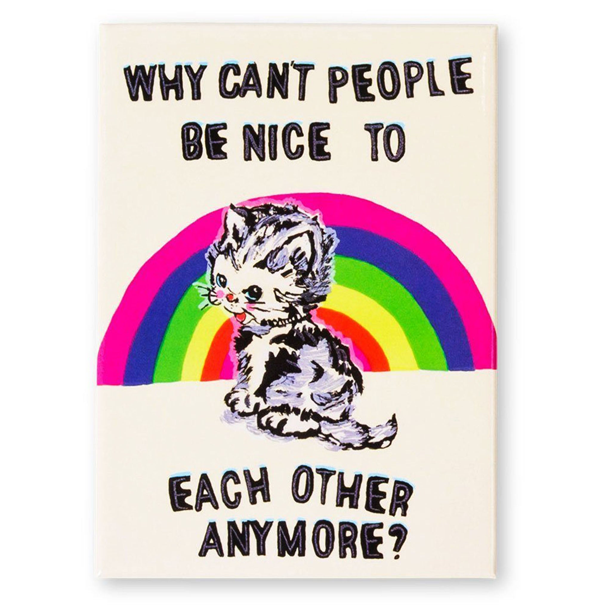 Why Can't People Be Nice Magnet (Magda Archer)