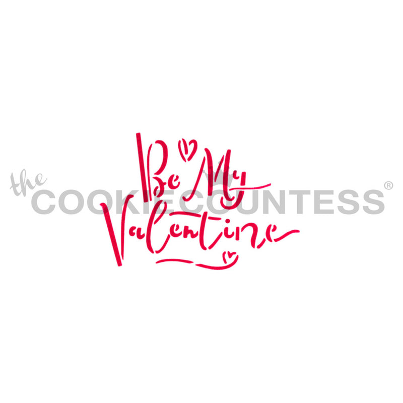 Be My Valentine Cake & Cookie Stencil