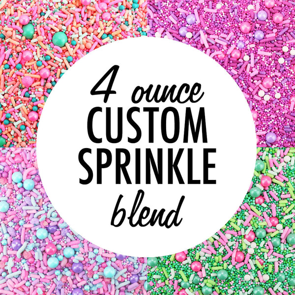 Custom Sprinkle Blend 4 OZ