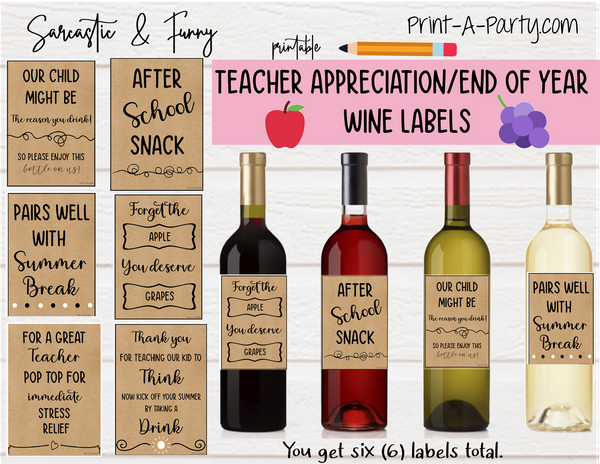WINE LABELS: Teachers Sarcastic (6) Great Gift Idea - INSTANT DOWNLOAD - Use each year!
