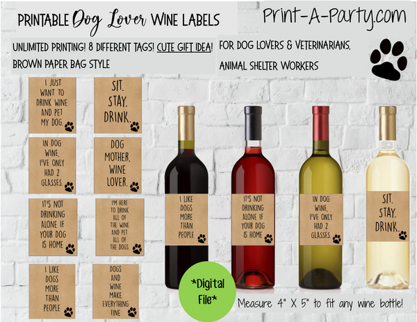 WINE LABELS: Animals | Dog Lovers Wine (8) | Dog Lovers | Veterinarians | Animal Shelter Workers | Pick your design - INSTANT DOWNLOAD - Pick your design
