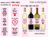 WINE LABELS: Valentine's Day Sarcastic Wine Labels - Great gifts - INSTANT DOWNLOAD