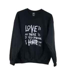 Mr. Stevie Chow Love Is All There Is Crewneck
