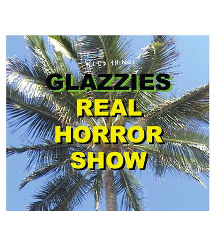 Glazzies Real Horror Show DVD