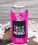 Hot Mess Mama Slim Can Koozie with sequins