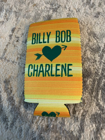 Billy bob loves Charlene slim can koozie