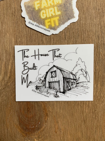 The House That Built Me Sticker