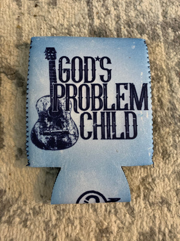 Gods problem child koozie