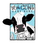 Till the Cows Come Home Decal