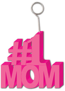 Mother's Day Balloon Weight - #1 Mom Balloon/Photo Holder