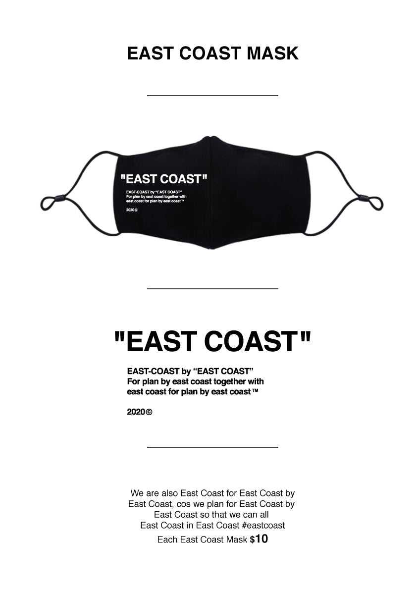 "'EAST COAST"" by ""EAST COAST"" Mask"