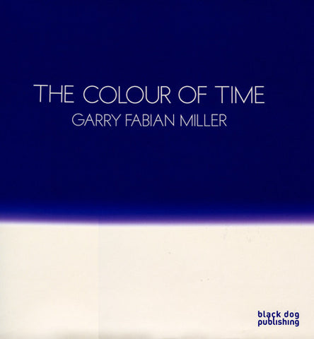 Garry Fabian Miller: The Colour of Time