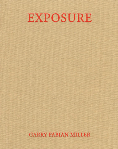 Garry Fabian Miller: Exposure