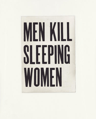 Men Kill Sleeping Women