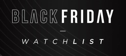 Black Friday Watch List
