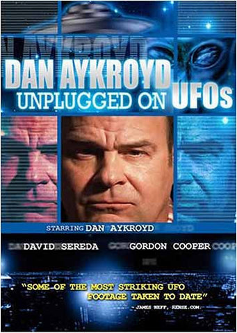Dan Aykroyd Unplugged on UFOs DVD Movie
