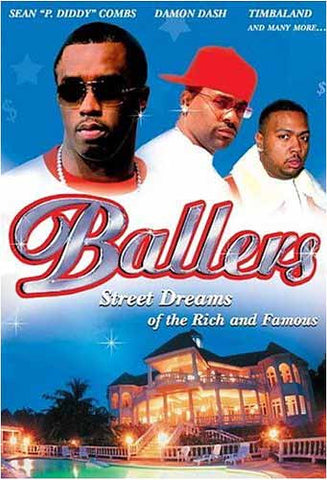 Ballers - Street Dreams of the Rich and Famous DVD Movie