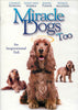 Miracle Dogs Too DVD Movie