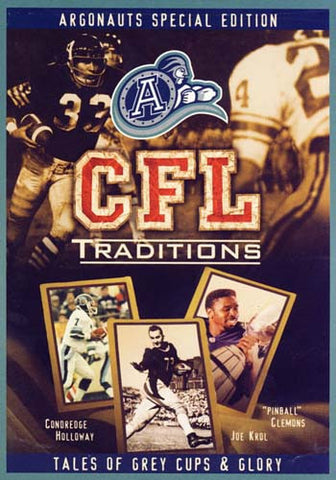 CFL Traditions - Toronto Argonauts Special Edition (Tales of Grey Cups and Glory) DVD Movie