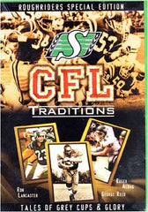 CFL Traditions - Saskatchewan Roughriders Special Edition (Tales of Grey Cups and Glory)