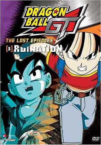 Dragon Ball GT - The Lost Episodes - Ruination - (Vol. 3) DVD Movie