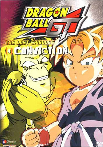 Dragon Ball GT - The Lost Episodes - Conviction - (Vol. 4) DVD Movie