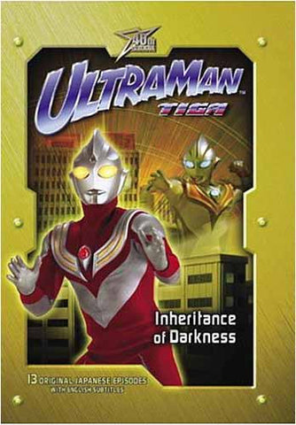 Ultraman Tiga - Inheritance of Darkness DVD Movie