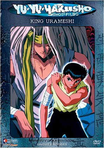 Yu Yu Hakusho Ghost Files - Volume 30: King Urameshi (Uncut) DVD Movie