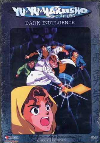 Yu Yu Hakusho Ghost Files - Volume 22: Dark Indulgence (Uncut) DVD Movie