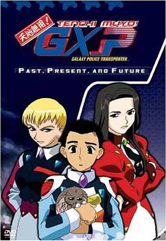 Tenchi Muyo GXP - Galaxy Police Transporter- Past, Present, and Future DVD Movie