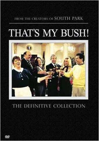 That's My Bush! The Definitive Collection DVD Movie