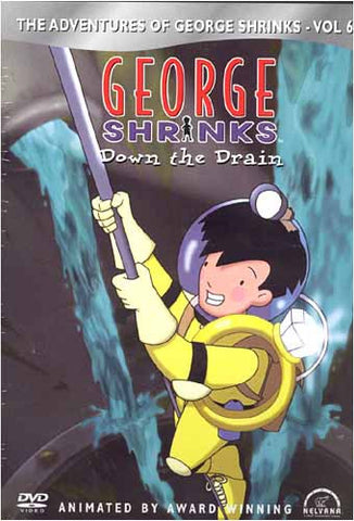 George Shrinks - Down the Drain - Vol 6 DVD Movie