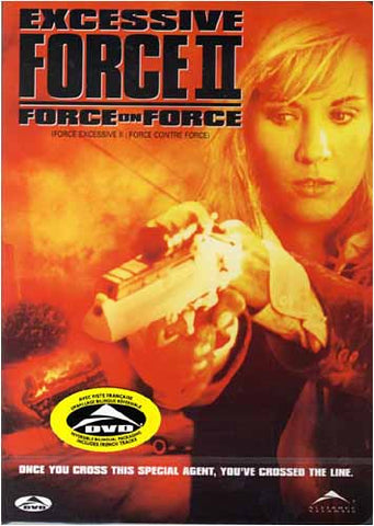 Excessive Force 2 - Force on Force (Bilingual) DVD Movie