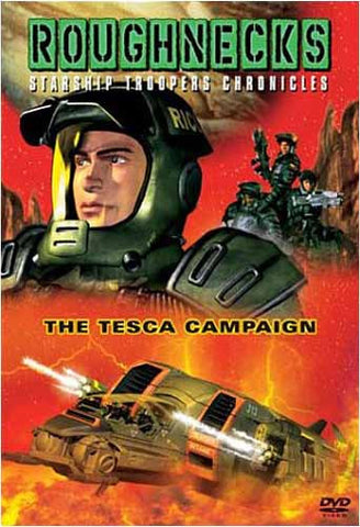 Roughnecks - The Starship Troopers Chronicles - The Tesca Campaign DVD Movie