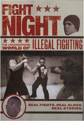 Fight Night - The Underground World of Illegal Fighting