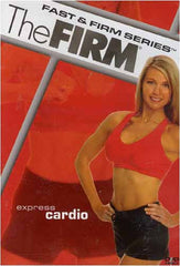The Firm - Fast and Firm Series - Express Cardio